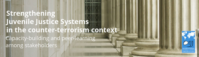 Strengthening JJS in the counter-terrorism context