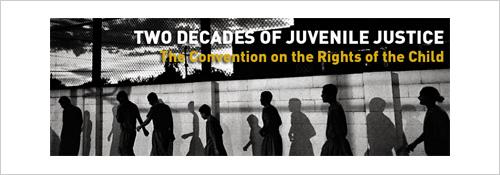 Two decades of Juvenile Justice. Improvements since the adoption of the Convention on the Rights of the Child