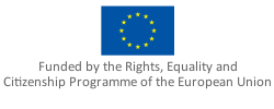 Funded by the Rights, Equality and Citizenship Programme of the European Union