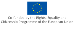 Co-funded by the Rights, Equality and Citizenship Programme of the European Union