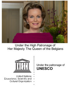 Under the High Patronage of Her Majesty The Queen of the Belgians. Under the patronage of UNESCO.