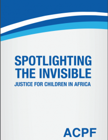 Spotlighting the invisible - Justice for children in Africa