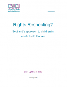 Rights Respecting? Scotland's approach to children in conflict with the law