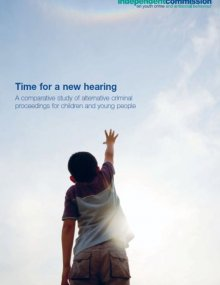 Time for a new hearing. A comparative study of alternative criminal proceedings for children and young people