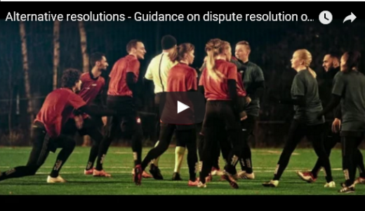 Alternative resolutions - Guidance on dispute resolution on football field