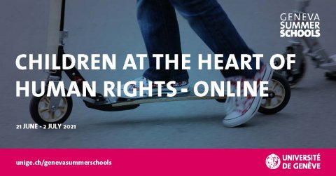 2021 edition of the Children at the Heart of Human Rights Summer School online